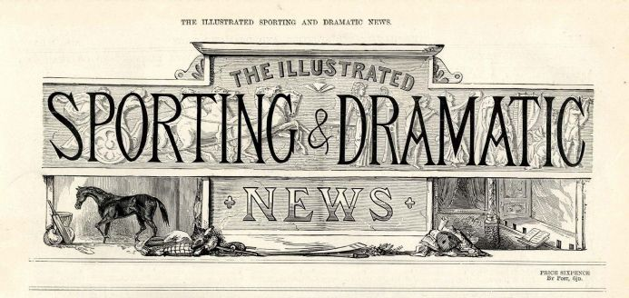 1887 ILLUSTRATED SPORTING & DRAMATIC NEWS LILIAN NORDICA The Fire Brigade ANTIQUE NEWSPAPER (6070)